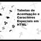 Tabela de Acentuação e Caracteres Especiais (entities) em HTML