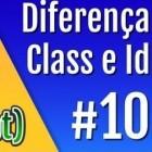 Quando se usa ID e Classe no desenvolvimento web