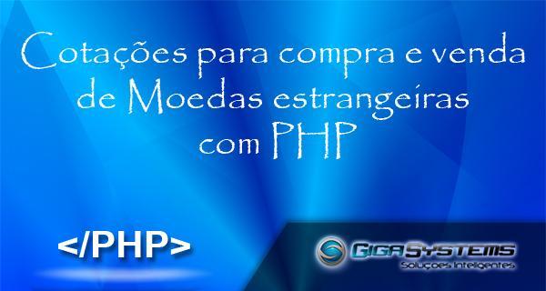 Cotações para compra e venda de Moedas estrangeiras com PHP