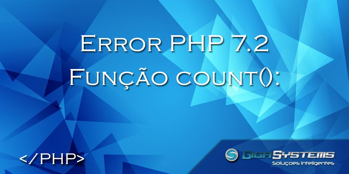 [error-php-7-2-count-parameter-must-be-an-array-or-an-object-that-implements-countable]