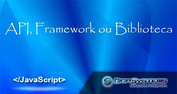 API, Framework ou biblioteca