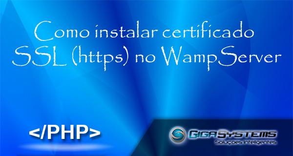Como-instalar-certificado-SSL-no-WampServer