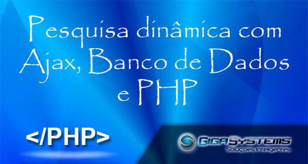 Pesquisa dinamica com php e ajax