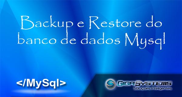 backup-e-restore-do-banco-de-dados-mysql