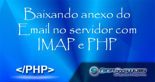 baixando anexo do email no servidor com imap e php