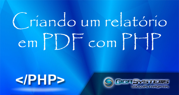 Criando relatório pdf com php