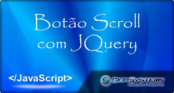 Botão Scroll com JQuery