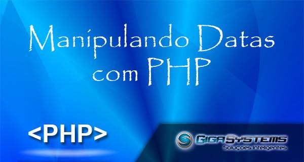 manipulando datas com php