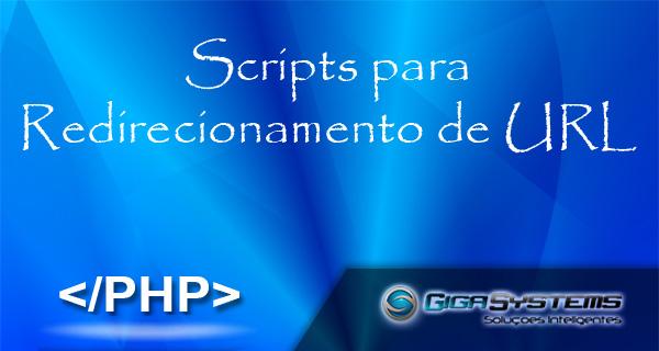 Scripts para Redirecionamento de URL